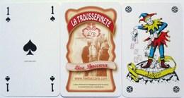 JEU DE 32 CARTES + 1 JOKER LA TROUSSEPINETE LISE BACCARA TROUSSEPINETTE - 32 Cards