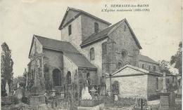 7. SERMAIZE-LES-BAINS : L'Eglise Restaurée - Sermaize-les-Bains