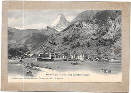 ZERMATT - SUISSE - CPA DOS SIMPLE - Und Das Matterhorn - DELC4 - - VS Valais
