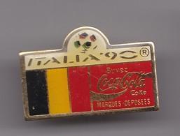 Pin's  Coca Cola  Italia 90 Coupe Du Monde Du Football  Drapeau Belge Réf 7195 - Coca-Cola