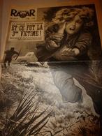 1952 RADAR:Drame à Forcaltier(Lurs);Eva Peron;Indochine;Violette Very De Pont-l'Abbé;Un Bain Chaud Lui Rend La Vue;etc - Zeitungen