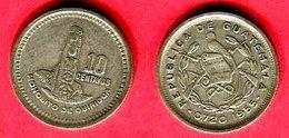 10CENTAVOS   ('KM 256.1) TB+ 4 - Guatemala