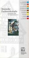Deutsche Fachwerkstraße Gesamtübersicht Der Regionalstrecken 2002 Karte, Bilder + Erläuterungen - Reiseprospekte