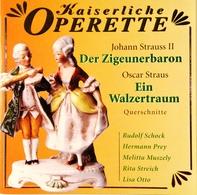 Johann STRAUSS II / Oscar STRAUSS. Der Zigeunerbaron. / Ein Walzertraum. 1 Cd. - Opera