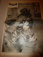 1952 RADAR:Pornic;Viet Nam;Sus Au Coq De Bruyère;Fidèle Chien Koky De Woodford;Luis Mariano;Catastrophe à Bakerfield;et - Zeitungen