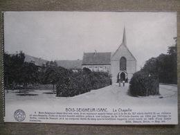 Cpa Ophain Bois-Seigneur-Isaac (Braine-l'Alleud) - La Chapelle - Edit. Desaix Bruxelles - Braine-l'Alleud
