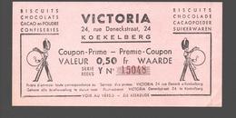 Biscuits Chocolade / Chocolat Victoria Koekelberg - Premie Coupon / Waardebon 0,50 Frank - Advertising