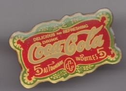 Pin's Coca Cola Delicous Drink And Refreshing  Réf 8056 - Coca-Cola