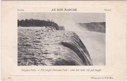1105 AU BON MARCHE - NIAGARA FALLS - THE BREIGHT AMERICAN FALLS : 1060 FEET WIDE, 167 FEET HEIGHT - Publicité