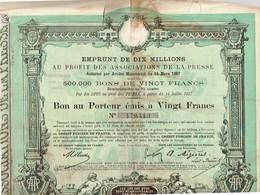 Ancienne Obligation - Emprunt De Dix Millions  Au Profit Des Associations De La Presse - Titre De 1887 - Actions & Titres