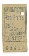 ANCIEN TICKET  DE METRO PARIS  DENFERT   B255 - Europe