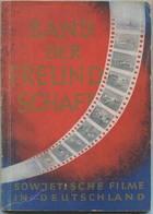 Band Der Freundschaft 1951 - Sowjetische Filme In Deutschland - 130 Seiten Mit Vielen Abbildungen - Herausgegeben Vom Pr - Theater & Scripts
