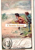 Chromo Chocolaterie D'AIGUEBELLE - Le Cerf-volant De FRANKLIN + Signature De L'intéressé -  Scans Recto-verso - Aiguebelle