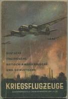 Kriegsflugzeuge - Deutsche Italienische Britisch-Amerikanische Und Sowjetische - Ansprache Erkennen Bewaffnung Usw. - Zu - Police & Military