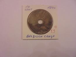 CONGO BELGE 10 CENTIMES 1894 TRES BELLE QUALITE ! - Congo (Belge) & Ruanda-Urundi