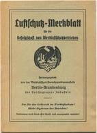 Luftschutz-Merkblatt Für Die Gefolgschaft Von Werkluftschutzbetrieben - 24 Seiten -  Nur Für Den Gebrauch Im Werkluftsch - Polizie & Militari
