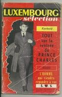 MAGAZINE LUXEMBOURG SELECTION / LA RENTREE DU PRINCE CHARLES - SEPT 1962 - Informations Générales