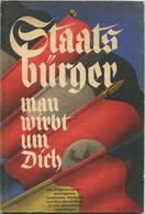 Staatsbürger Man Wirbt Um Dich 1932 - Die Programme Der Wichtigsten Deutschen Parteien Und Ihre Einstellung Zu Den Aktue - Contemporary Politics