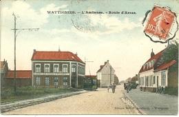 WATTIGNIES (59)  - L' Amiteuse - Route D' Arras - Otros Municipios