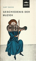 GESCHIEDENIS DER MUZIEK - CURT SACHS - AULA POCKET Nr. 22 - Music & Instruments