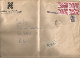 Raccomandata Milano X Città 26feb66 XX Resistenza L.115 Quartina + Michelangiolesca L.30 - 1961-70: Storia Postale