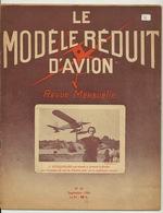 REVUE - LE MODELE REDUIT D'AVION - N°82 - SEPTEMBRE 1945 - 1900 - 1949
