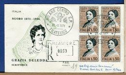 ITALIA - FDC  1971 - QUARTINA -  Raccomandate Con Timbro Arrivo  GRAZIA DELEDDA - 6. 1946-.. Republic