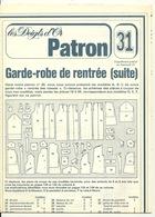 LES DOIGTS D'OR / PATRON 31 - GARDE ROBE DE RENTREE - Patrons