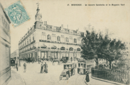 33 BORDEAUX / Le Square Gambetta Et Le Magasin Vert / - Bordeaux