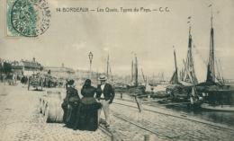 33 BORDEAUX / Les Quais, Types Du Pays / - Bordeaux