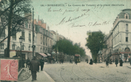33 BORDEAUX / Le Cours De Tourny Et La Place Gambetta / - Bordeaux