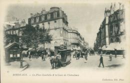 33 BORDEAUX / La Place Gambetta Et Cours Del'Intendance / - Bordeaux