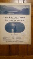 PARTITION  LE LAC DE COM ET LE LAC DE GARDE DE C.   GALOS - Partitions Musicales Anciennes