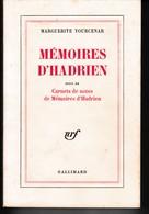 Marguerite Yourcenar - Mémoires D'Hadrien - Gallimard Nrf - TBE - Non Classés