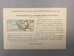 WARSHIP  KRIEGSCHIFFE  VIRIBUS UNITIS   POLA PULA  LA REGIA ITALIANA NELLA GUERRA MONDIALE 1915-1918. - Guerra