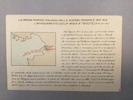 WARSHIP  KRIEGSCHIFFE  VIRIBUS UNITIS  WIEN A TRIESTE  LA REGIA ITALIANA NELLA GUERRA MONDIALE 1915-1918. MAP - Guerra