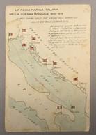 WARSHIP KRIEGSCHIFFE VIRIBUS UNITIS ADRIATICO  LA BASI NAVALI ... LA REGIA ITALIANA NELLA GUERRA MONDIALE 1915-1918. MAP - Guerra