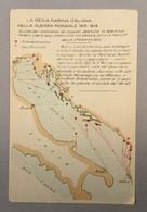 WARSHIP KRIEGSCHIFFE VIRIBUS UNITIS ADRIATICO OCCUPAZIONI TERRITO LA REGIA ITALIANA NELLA GUERRA MONDIALE 1915-1918. MAP - Guerra