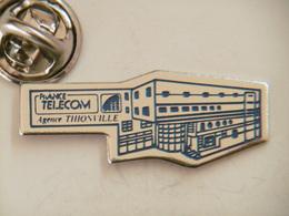 Pin's - FRANCE TELECOM Agence De THIONVILLE - France Telecom
