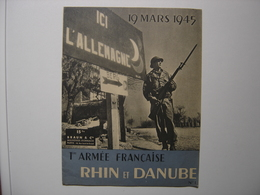 19 Mars 1945 ARMEE FRANCAISE RHIN ET DANUBE N°1 Soldat Guerre WWII Revue - Magazines & Papers