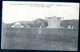 Cpa Du 83 Cuers Pierrefeu Centre De Dirigeables Dirigeable Dixmude Sur Le Terrain D' Atterrissage  SEPT18-24bis - Cuers