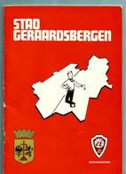 GERAARDSBERGEN -Gids 1974 - 62 Blz (foto's Albert De Taeye) - Books, Magazines, Comics