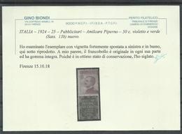 ITALIA REGNO ITALY KINGDOM 1924 1925 VARIETY VARIETÀ PUBBLICITARI AMILCARE PIPERNO CENT. 50c MNH DOPPIO CERTIFICATO - 1900-44 Vittorio Emanuele III