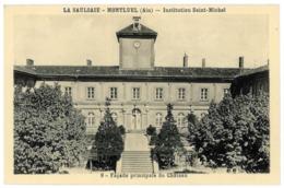 01 La Saulsaie Montluel. Institution Saint Michel. Façade Principale Du Chateau. Carte Inédite (4438) - France