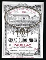Etiquette Vin Chateau Grand Duroc  Milon   Pauillac 1980 Bernard Jugla Propriétaire - Bordeaux