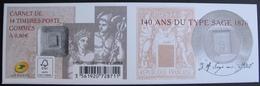 PTT/427 - 140e ANNIVERSAIRE DU TYPE SAGE - CARNET N°1523 NEUF** - Cote : 35,00 € - Commemoratives