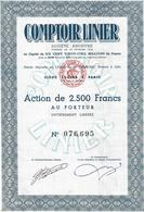 Comptoir Linier à ¨Paris Action De 2500Francs Au Porteur Entierement Libérée - Textile