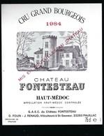 Etiquette Vin  Chateau  Fontesteau  Haut   Medoc Cru Grand Bourgeois 1984  D Fouin J Renaud - Bordeaux