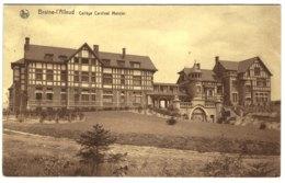 BRAINE-L'ALLEUD   Collège Cardinal  Mercier. - Braine-l'Alleud