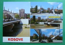 City Of MITROVICA, Multiview, Bridge, Kosovo (Serbia) New Postcards - Kosovo